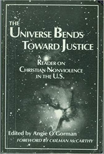 The Universe Bends Toward Justice by Angie O'Gorman