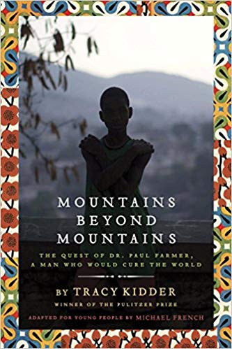 Mountains Beyond Mountains Paul Farmer Haiti Tracy Kidder book